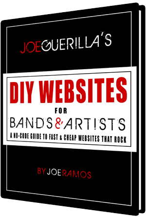 "Joe Guerilla Delivers a  ""DIY Websites For Bands & Artists"""