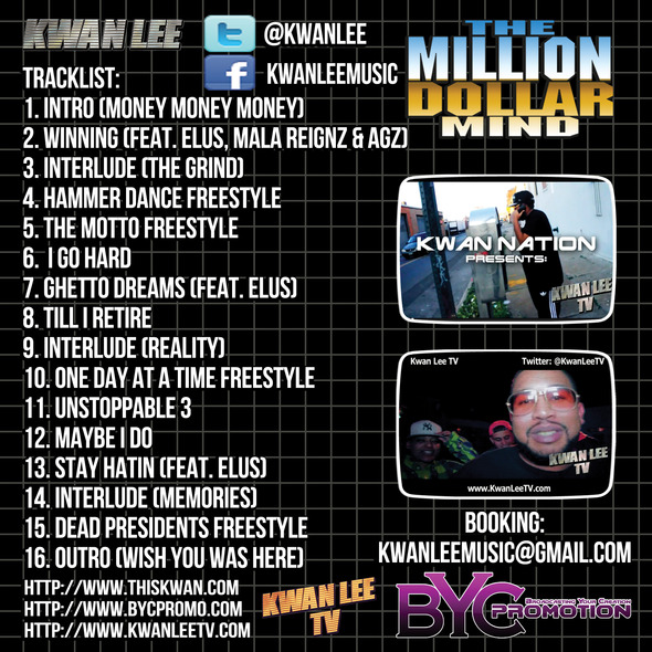 "(New Mixtape)-@kwanlee @kwanleetv ""The Million Dollar Mind"""