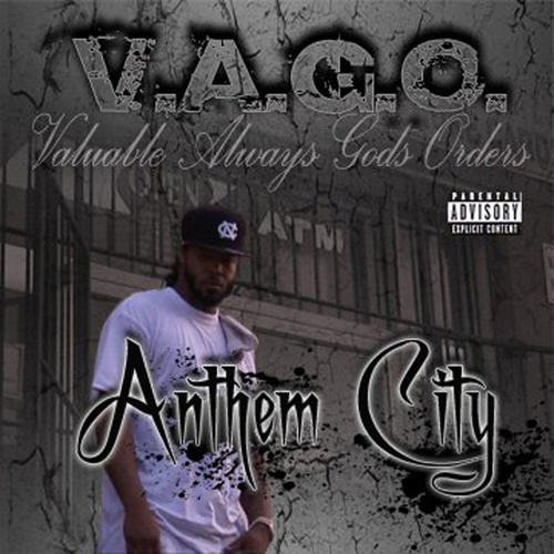 "(New Mixtape)-@Vago579 ""Anthem City"""