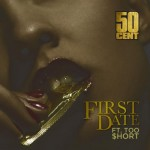 "(New Video)-@50cent @TooShort ""First Date"""