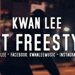 "(New Video)-@KWANLEE ""RWT Freestyle"""
