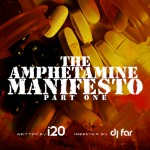"(New Mixtape)-@I20DTP ""The Amphetamine Manifesto"" Part One W/ @DjFar"