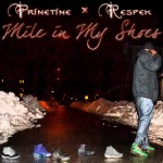 "(New Audio)-@AdayWithPrime ""Mile In My Shoes"""