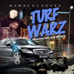 "(New Mixtape)-@djyoungcee ""Turf Warz"" Hosted By @jcabeats & @blitzb_60505"