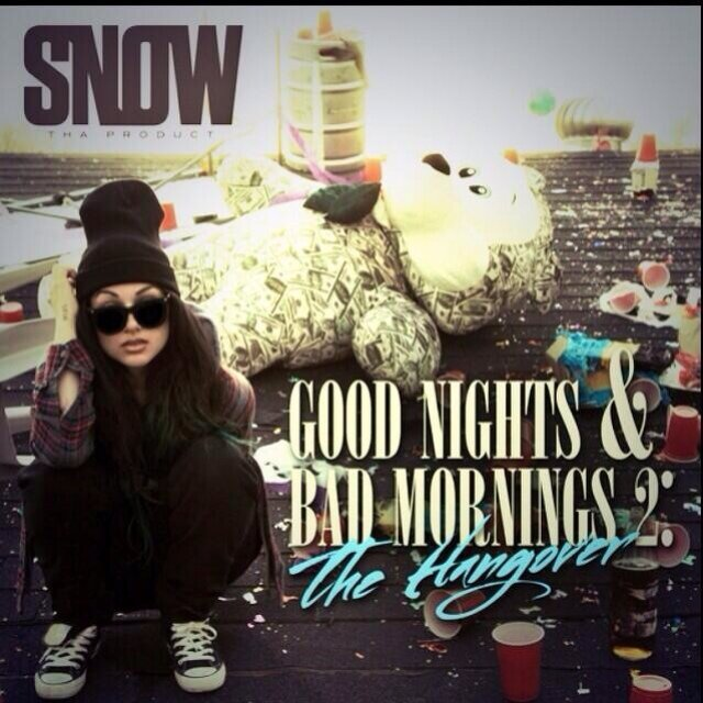 "(Mixtape Review)- @SnowThaProduct ""Good Nights and Bad Mornings 2: The Hangover"""