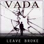 "(New Video)-@ItsKingVada ""Leave Broke"""