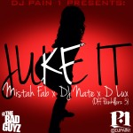 "Get Your Buzz Up Exclusive- @DJPain1 ""Juke It"" Feat @MistahFAB @DJNATEAKABAKA @DLUXMUSIC"