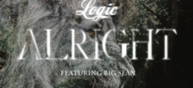 "(New Music)- @Logic301 ""Alright"" Feat @BigSean"