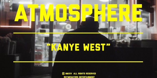 "(New Video)- @atmosphere "" Kanye West"""