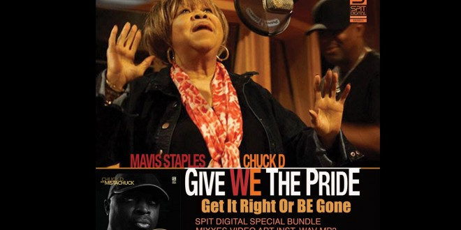 "(New Video)- @MrChuckD ""Give We The Pride"" Feat @mavisstaples Prod By @DJPAIN1 @dividedsouls"